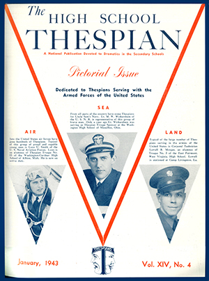 The cover of the January 1943 High School Thespian was dedicated to Thespians serving in the Armed Forces.