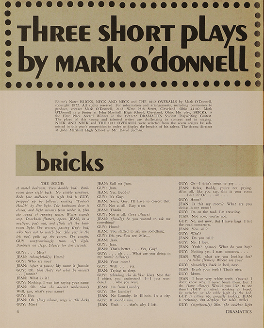 1972: Hairspray librettist Mark O'Donnell wins Dramatics' first Student Playwriting Contest.