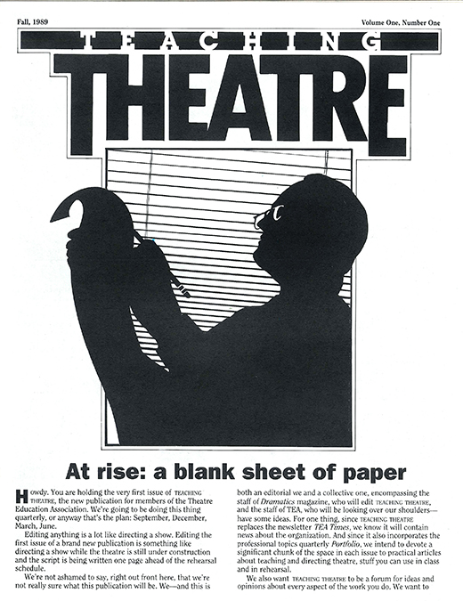 1989: EdTA's Teaching Theatre begins publication.