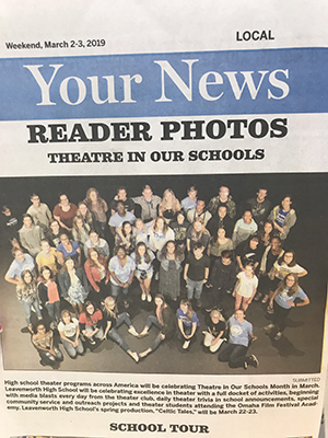 Leavenworth Thespians garnered coverage in their local newspaper for Theatre in Our Schools Month.